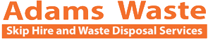 Adams Waster | Skip Hire | Fareham | Hampshire
